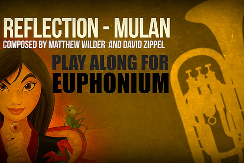 REFLECTION (MULAN) - For solo EUPHONIUM