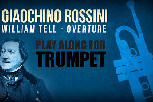 Gioachino Rossini, William Tell (Overture) - Everything -  TRUMPET I