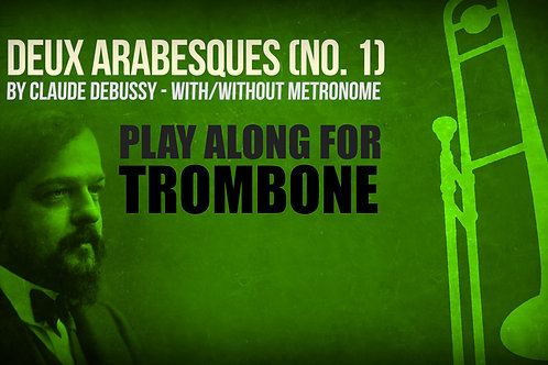 Deux Arabesques (No. 1) - CLAUDE DEBUSSY - For TENOR TROMBONE