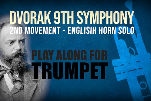 ⛵Dvorak's 9th Symphony⛵ ENGLISH_HORN_SOLO for_TRUMPET IN Bb