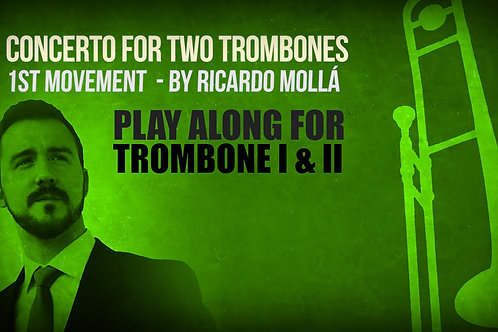 CONCERTO for TWO TROMBONES (1ST MOV) - RICARDO MOLLÁ - Both solo PARTS available