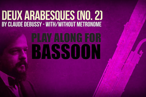 Deux Arabesques (No. 2) - CLAUDE DEBUSSY - For BASSOON