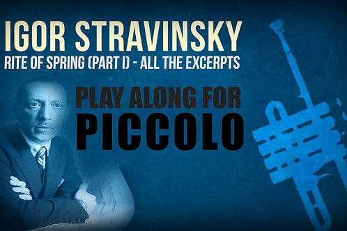 RITE OF SPRING (I. Stravinsky) - 1st PART (All the excerpts) - PICCOLO (in D)