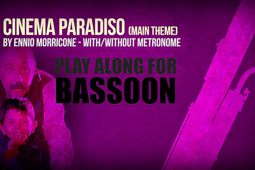 CINEMA PARADISO - MAIN THEME - For solo BASSOON