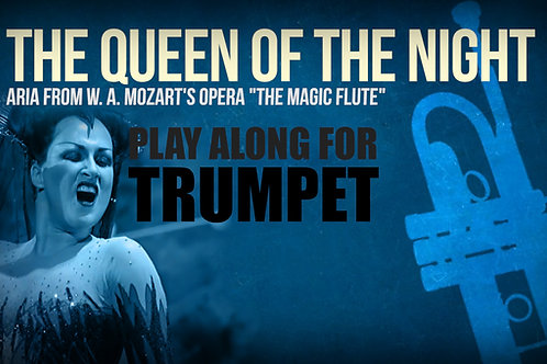 THE QUEEN OF THE NIGHT (Magic Flute) - W. A. MOZART - TRUMPET in Bb & ORCHESTR