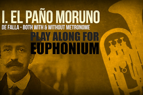I. PAÑO MORUNO (from Seven Spanish Folksongs) by M. de FALLA - For EUPHONIUM