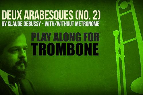 Deux Arabesques (No. 2) - CLAUDE DEBUSSY - Para TROMBÓN TENOR