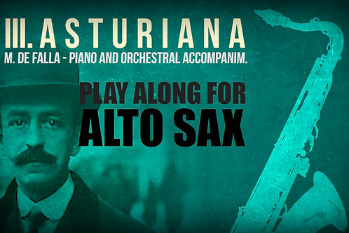 III. ASTURIANA (Seven Spanish Folksongs) by FALLA - For solo A.SAXOPHONE
