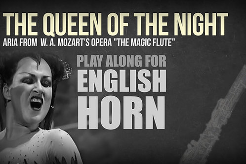 THE QUEEN OF THE NIGHT (Magic Flute) - W. A. MOZART - ENGLISH HORN