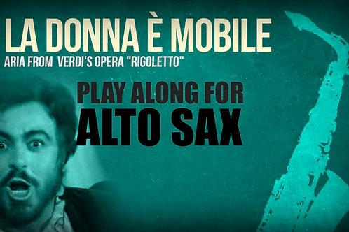 LA DONNA È MOBILE (from Riggoleto) - VERDI - For solo ALTO SAXOPHONE