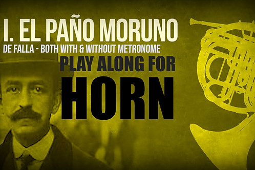 I. PAÑO MORUNO (from Seven Spanish Folksongs) by M. de FALLA - For HORN