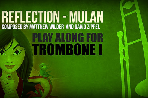 REFLECTION (MULAN) - For solo TENOR TROMBONE