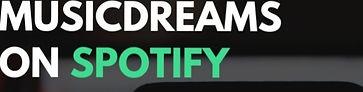 MUSICDREAMS%25252520on%25252520Spotify_e