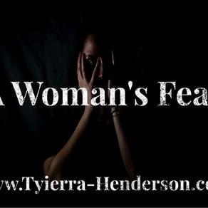 A Woman's Fear: An Essay