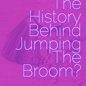 What's The History Behind Jumping The Broom?
