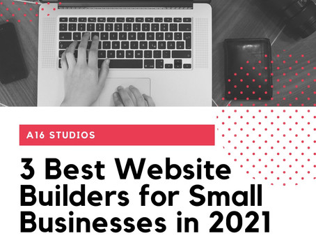 3 Best Website Builders for Small Business in 2021