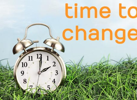 Is it YOUR Time to Change?