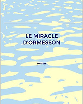 Le miracle d'Ormesson.jpg