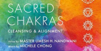 Sacred Chakras Cleansing & Alignment