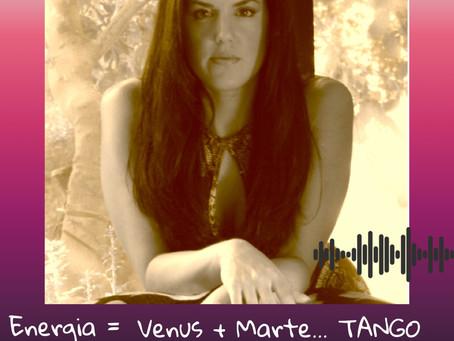 ENERGIA  MARTE + VENUS....TANGO