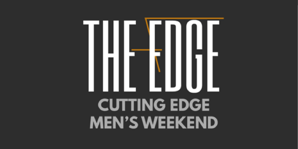 Cutting Edge Men's Weekend