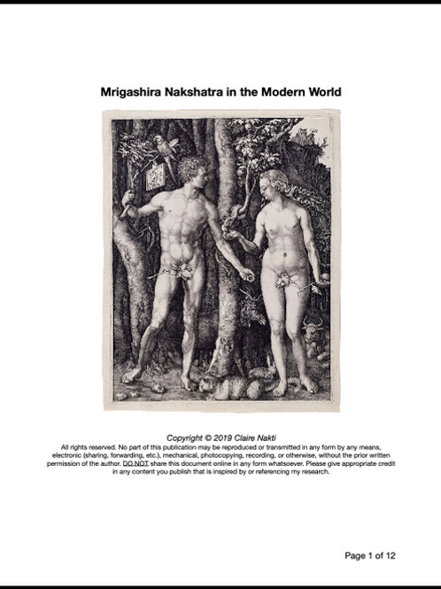 THE BIRTH OF SEDUCTION: Mrigashira Nakshatra in the Modern World (12 pages)