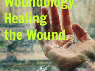 Woundology. Healing the Wound.