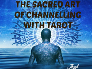 The Sacred Art of Channelling with Tarot