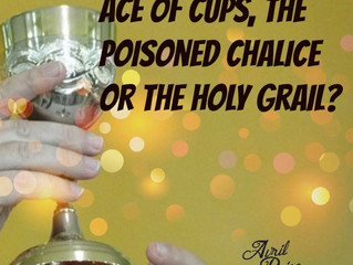 Ace of Cups, poisoned chalice or holy grail?