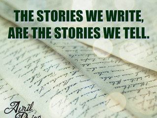 The stories we write, are the stories we tell.