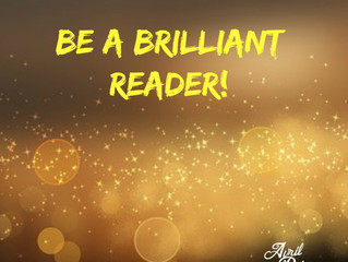Be a Brilliant Reader!