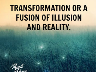 Transformation or a Fusion of Illusion and Reality