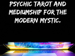PSYCHIC TAROT AND MEDIUMSHIP FOR THE MODERN MYSTIC.