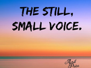 The Still, Small Voice.