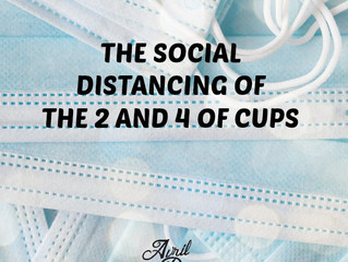 The Social Distancing of the Two and Four of Cups