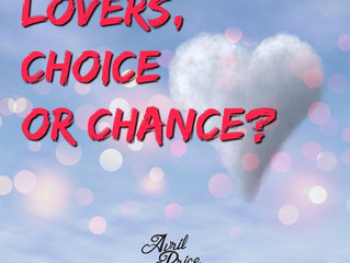 Lovers, Choice or Chance?