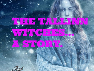 The Tallinn Witches...A story.