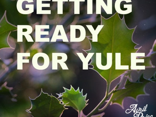Getting Ready for Yule!