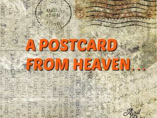 A Postcard from Heaven...