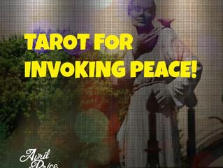 Tarot for Invoking Peace!