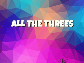 All the Threes