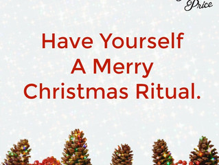 Have Yourself a Merry Christmas Ritual.