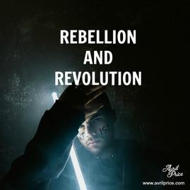 Rebellion and Revolution