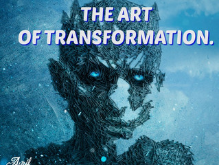 The Art of Transformation.