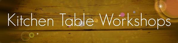 Kitchen Table Workshops.jpg