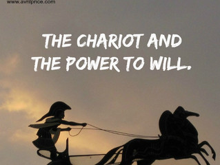 The Chariot and the Power to Will.