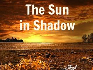 The Sun in Shadow