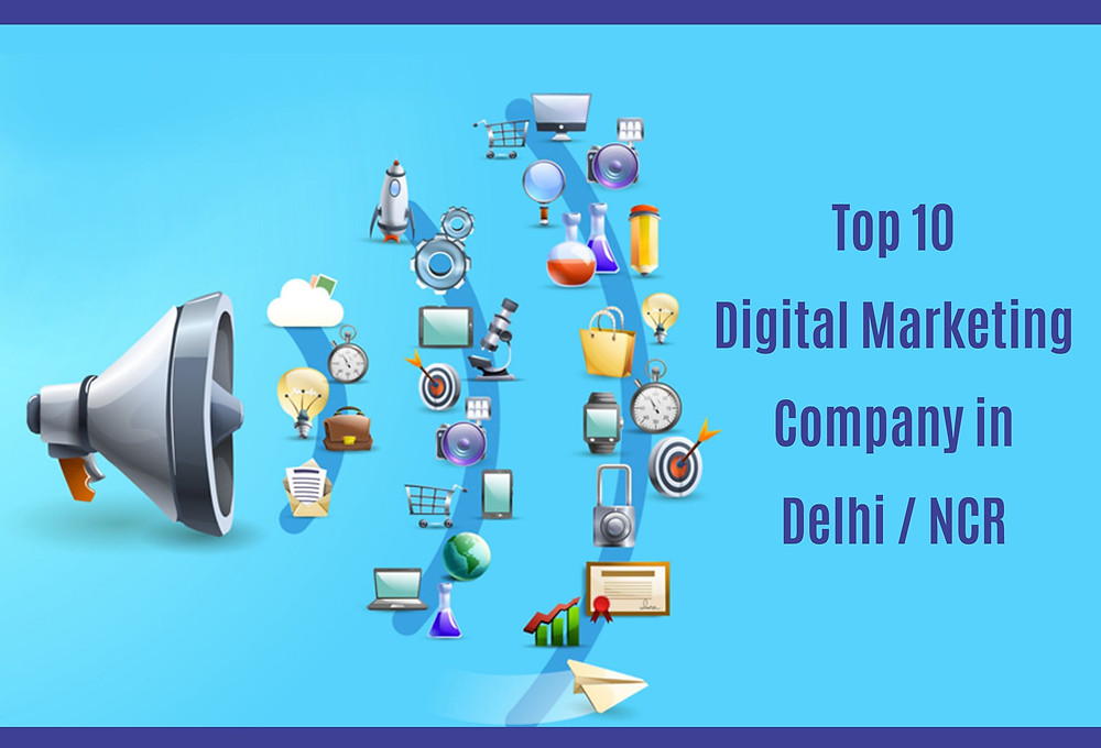 11 Best Digital Marketing Agencies in Delhi NCR