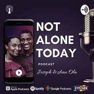 Not Alone Today Podcast