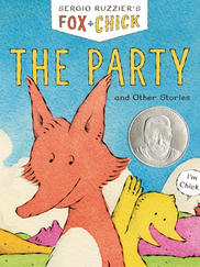 FOX + CHICK: The Party and Other Stories by Sergio Ruzzier